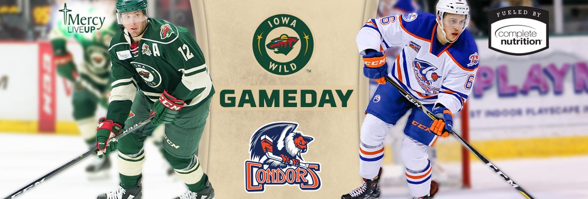 GAME PREVIEW – IOWA WILD VS. BAKERSFIELD CONDORS 1.19.18