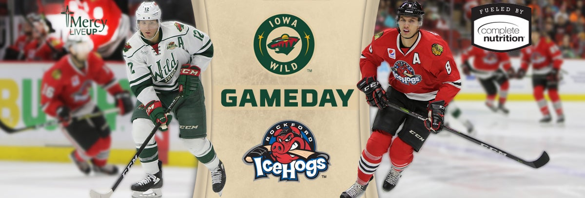 GAME PREVIEW – IOWA WILD AT ROCKFORD ICEHOGS 3.13.18