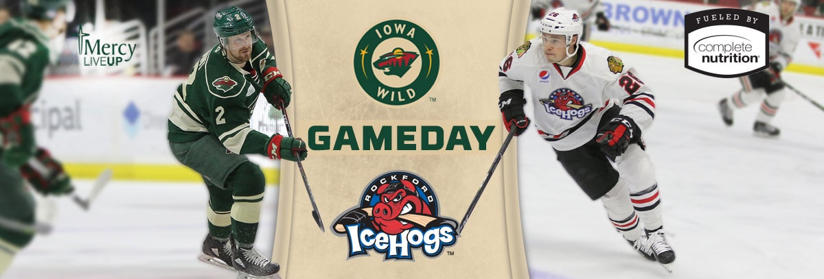 GAME PREVIEW – IOWA WILD VS. ROCKFORD ICEHOGS 3.19.18
