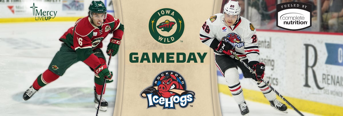 GAME PREVIEW – IOWA WILD VS. ROCKFORD ICEHOGS 4.10.18