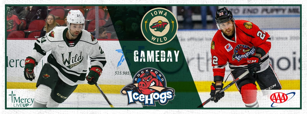 GAME PREVIEW – IOWA WILD VS. ROCKFORD ICEHOGS