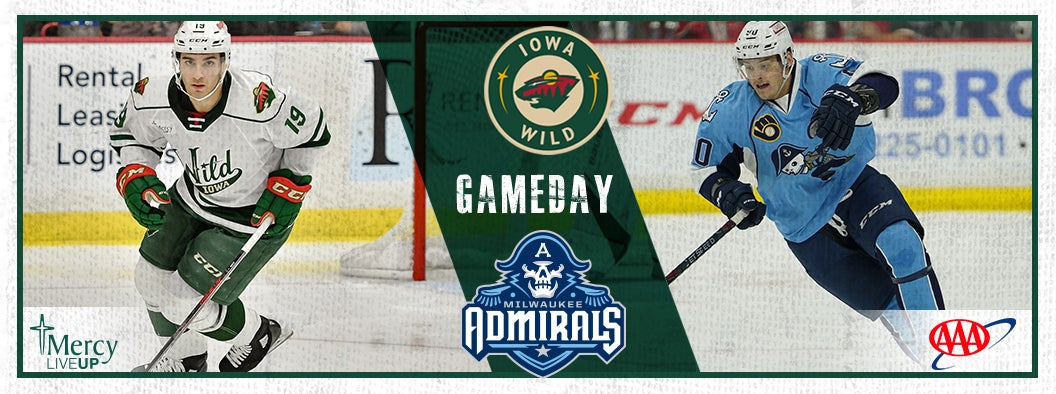 GAME PREVIEW – IOWA WILD VS. MILWAUKEE ADMIRALS
