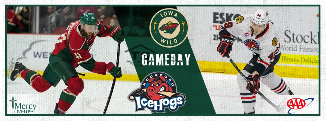 GAME PREVIEW – IOWA WILD AT ROCKFORD ICEHOGS 11.7.18