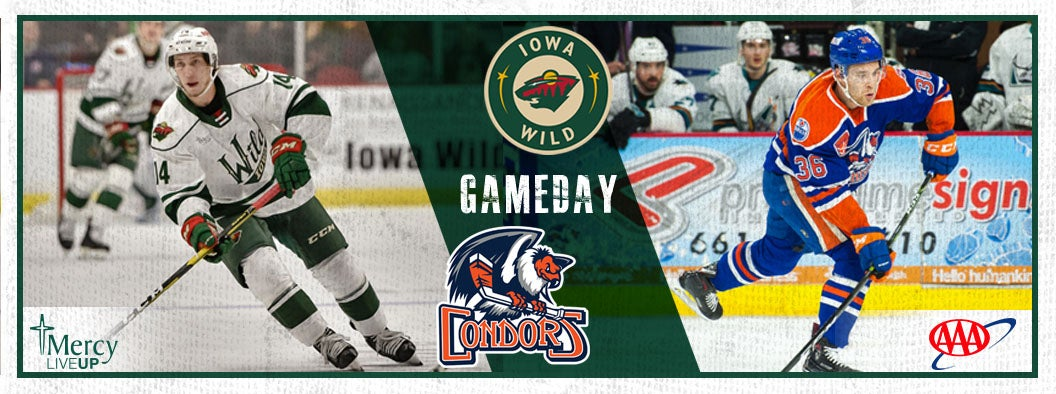 GAME PREVIEW – IOWA WILD VS. BAKERSFIELD CONDORS