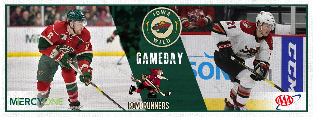 GAME PREVIEW – IOWA WILD VS. TUCSON ROADRUNNERS