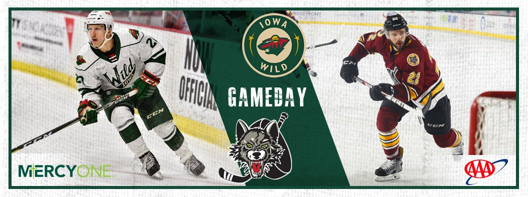 GAME PREVIEW – IOWA WILD VS. CHICAGO WOLVES