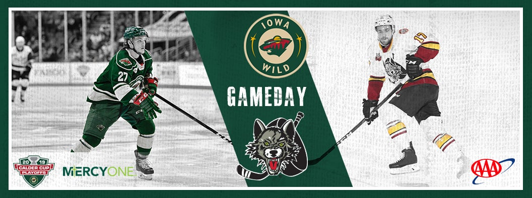 CENTRAL DIVISION FINAL GAME 4 PREVIEW - IOWA WILD VS. CHICAGO WOLVES
