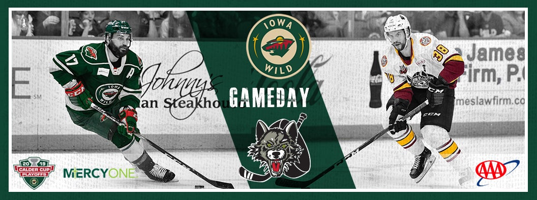 CENTRAL DIVISION FINAL, GAME 6 PREVIEW - IOWA WILD AT CHICAGO WOLVES
