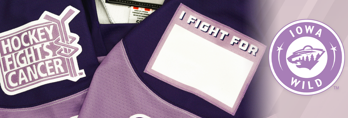 IOWA WILD PLAYERS CUSTOMIZE 'I FIGHT FOR JERSEYS' ON HOCKEY FIGHTS CANCER™ NIGHT