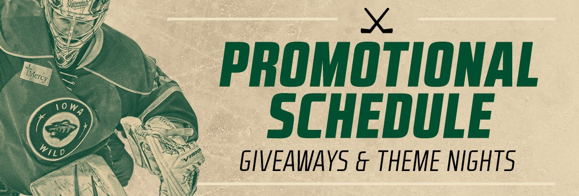 IOWA WILD ANNOUNCES 2017-18 PROMOTIONAL SCHEDULE