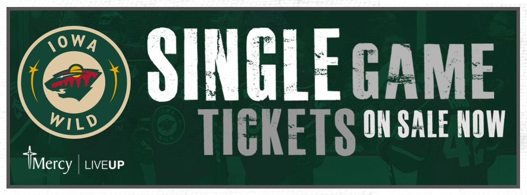 IOWA WILD ANNOUNCES INDIVIDUAL GAME TICKETS ON SALE NOW