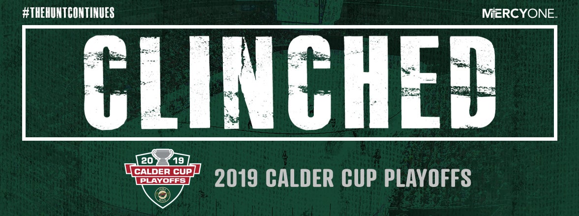 IOWA WILD CLINCHES FIRST PLAYOFF BERTH IN FRANCHISE HISTORY